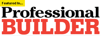 Featured in Professional Builder